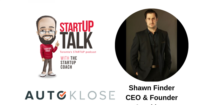Startup Talk podcast episode 19 autoklose with the startup coach
