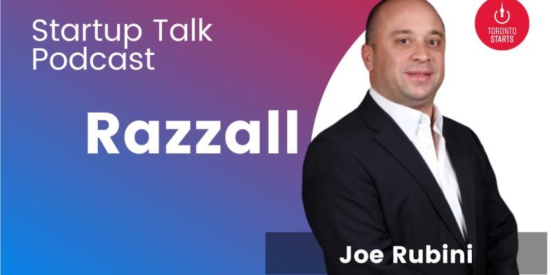 Razzall Founder Joe Rubini on the Startup Talk Podcast