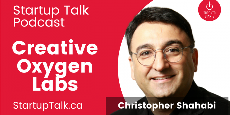 Creative Oxygen Labs founder Christopher Shahabi on the Startup Talk Podcast